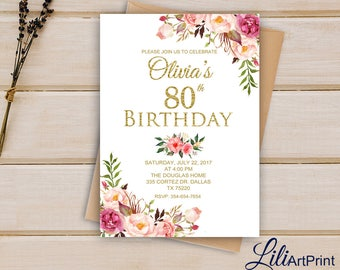 80th Birthday Invitation Floral Any Age Invite Party Digital File W 47