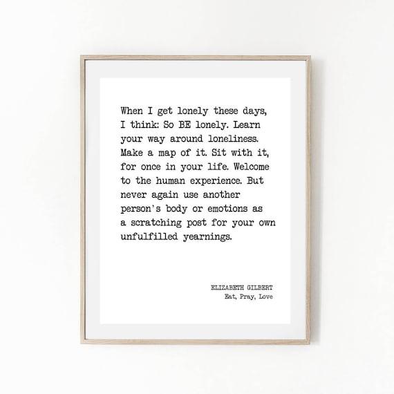 Printable Quote Elizabeth Gilbert Eat Pray Love Literature Etsy