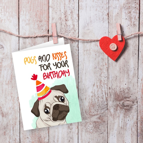Pug Birthday Card Love Lovers Cards
