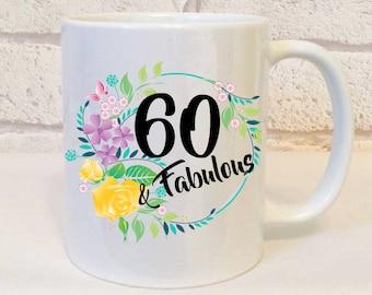 60th Birthday Gifts For Women, 60th Birthday Mug, 60th Birthday Present, 60 And Fabulous Mug, 60th Birthday Ideas, WORLDWIDE SHIPPING.