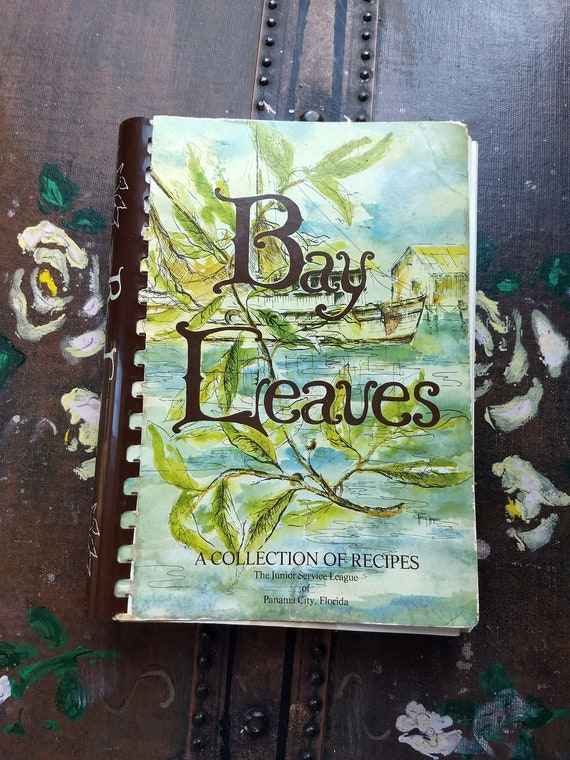 bay leaves a collection of recipes