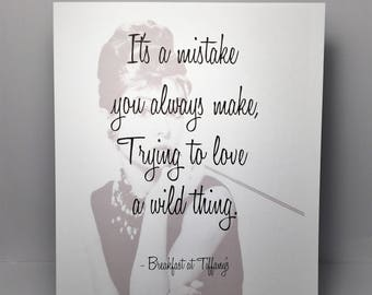 Breakfast at Tiffany's classic movie quote print 8x10.5 inches