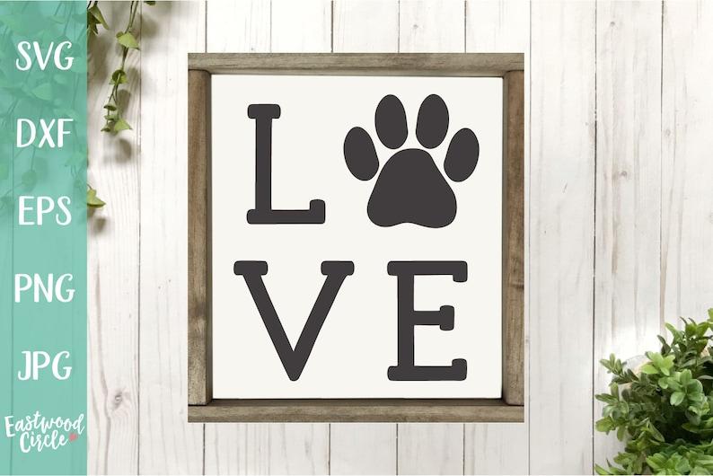 Download Love with a Paw Print svg Dog svg Dog Sign svg Dog svg | Etsy