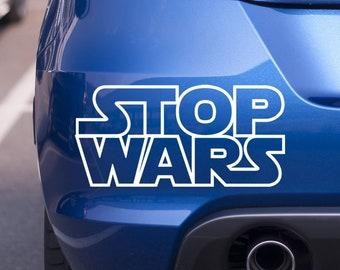 571c6015a94 Stop Wars Sticker Vinyl Decal - Window Bumper Laptop Wall Glass Mug  Skateboard Snowboard