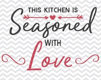 this kitchen is seasoned with love svg, kitchen svg, measurement svg, this kitchen svg, cutting board, Cutting Board svg, Cut File, svg, png