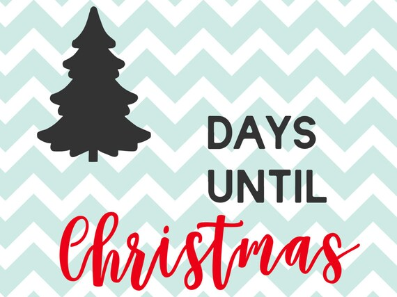 Tage Bis Weihnachten.Weihnachts Svg Tage Bis Weihnachten Svg Countdown Tage Bis Weihnachten Weihnachten Weihnachtsmann Svg Strumpf Schneiden Datei Cricut Tafel