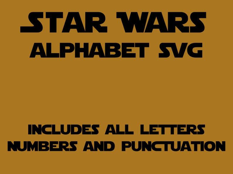 Star Wars Alphabet SVG, Star Wars Font SVG, Star Wars Letters SVG, Jedi  Font svg, Jedi Alphabet svg, Cricut, Silhouette, Cut File, svg