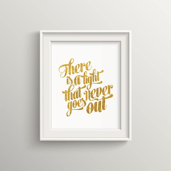 There is a light that never goes out, Gold glitter, quote, text, morissey,  home decor, script, vanity, gold print, sparkle, inspiration