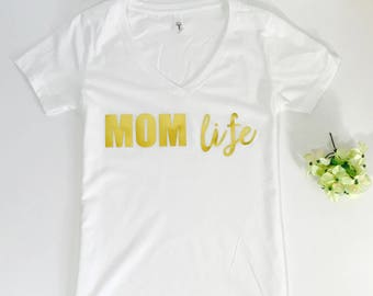 Mom Life....V-Neck T-Shirt, Mothers Day, Mom Life Tee, Mom Life T-Shirt, Gift For Mom, Valentines Day Gift, Awesome Mom, Mom Birthday