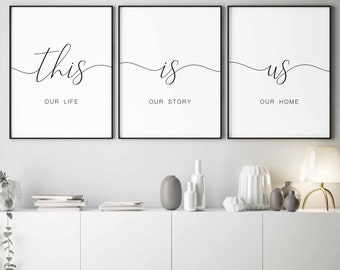 This Is UsOur Life Our Story Home PrintableLiving Room Wall ArtHome Decor PrintsSet Of 3 PrintsMinimalist SignScandinavian