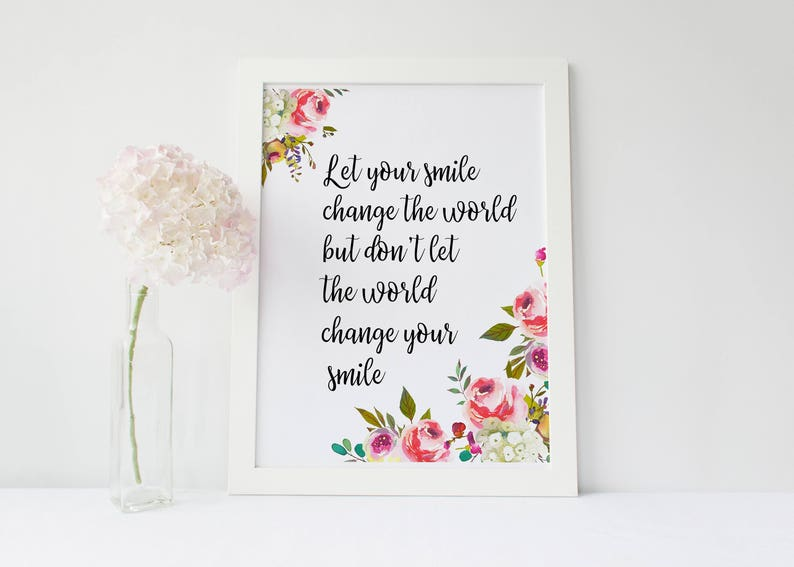 Let Your Smile Change The World Printable Art Positive Etsy