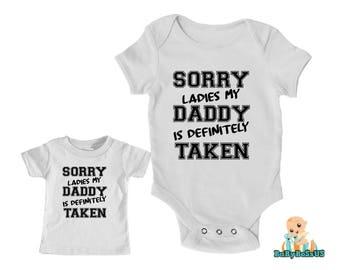 Sorry Ladies My Daddy Is Definitely Taken