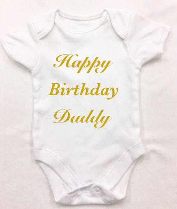 Personalised Birthday T Shirt Or Bodysuit Happy Daddy