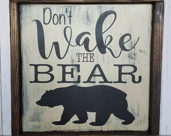 Don't Wake the Bear Nursery Sign, Don't Wake the Bear Sign, Outdoor Nursery Sign, Nursery Sign, Nursery Decor