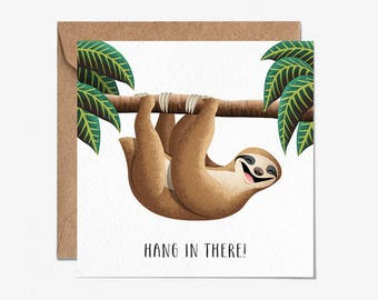 Hang In There! - Sympathy - Get Well Soon - Sloth - Greeting Card - Folio - Stationery - thisisfolio