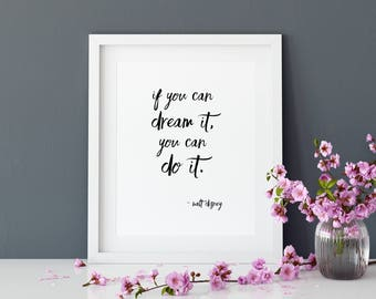 Beau If You Can Dream It You Can Do It, Walt Disney, Wall Decor, Office Decor,  Printable Quote, Motivational Quotes, Inspirational Quotes