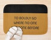 Star Trek Bath Mat ST TNG Home Decor To Boldly Go SciFi Bath Mat Trekkie Fan Gift