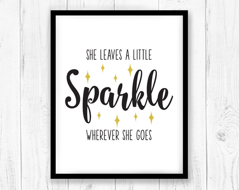 graphic relating to She Leaves a Little Sparkle Wherever She Goes Free Printable identify Printable Artwork, She leaves a small sparkle everywhere she goes svg dxf, Bed room print poster, Typography Artwork, Wall artwork, cricut silhouette