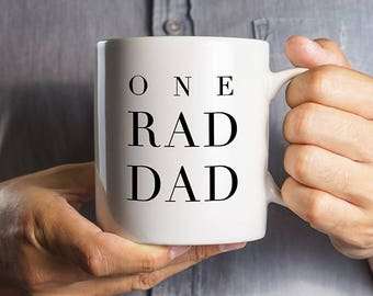 One Rad Dad Mug, Gift for Dad, Mug for Dad, Gifts for Him, Dude Mug, Cool Mug for Dad, Cool Dad Gift, Super Dad, Gifts for Father