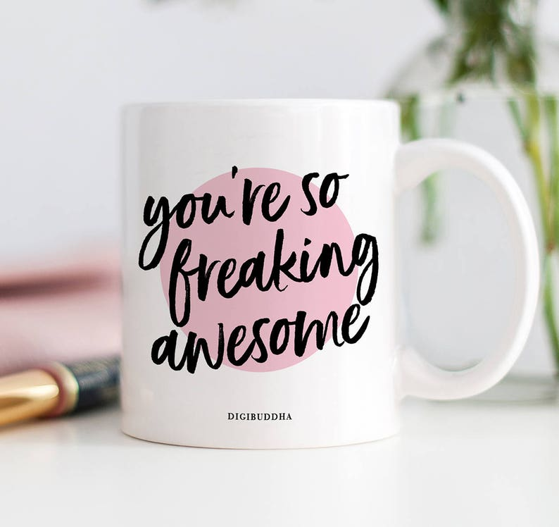 Citaten Grappig Cadeau : U bent zo freaking awesome mok cadeau voor bestie grappig etsy