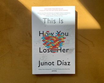 This Is How You Lose Her by Junot Diaz