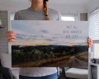 Not All Who Wander Are Lost | 12 x 20