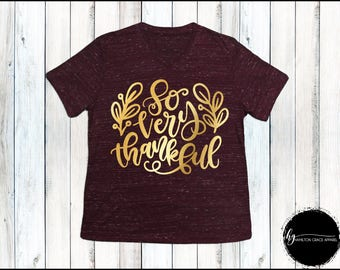 Thankful Shirt Women's Thankful Shirt Thankful and Blessed Shirt Thanksgiving Shirt Give Thanks Shirt Thankful and Blessed Top Thanksgiving