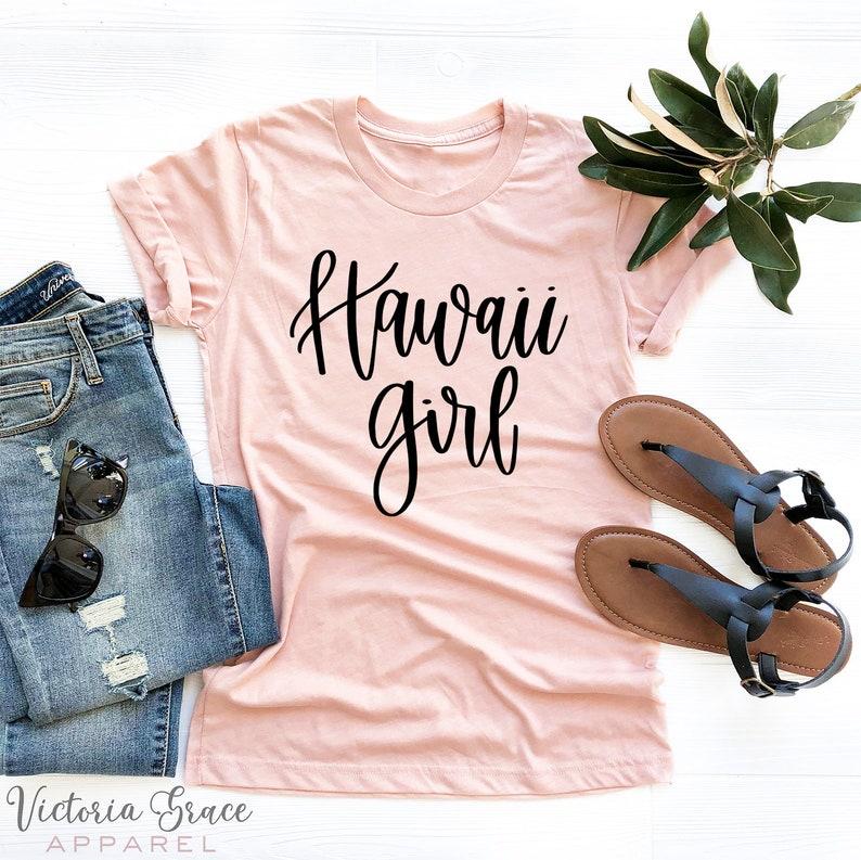 c1d4f130 Hawaii Girl Hawaii Shirt Hawaii Tee Home State Shirt Home | Etsy