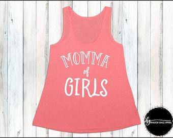 Momma of Girls Shirt Mom Shirt Gift for Mom New Mom Shirt New Mommy Shirt Trendy Mama Shirt New Mom Gift Gift for Mom Mom Tank