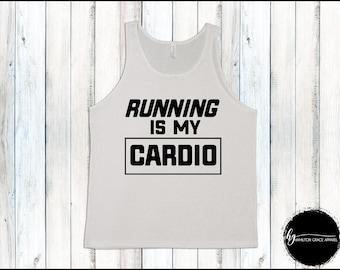 Running is my Cardio Men's Gym Shirt Men Gym Tank Men's Workout Shirt Men's Lifting Shirt Men's Cutoff Gym Shirt Workout