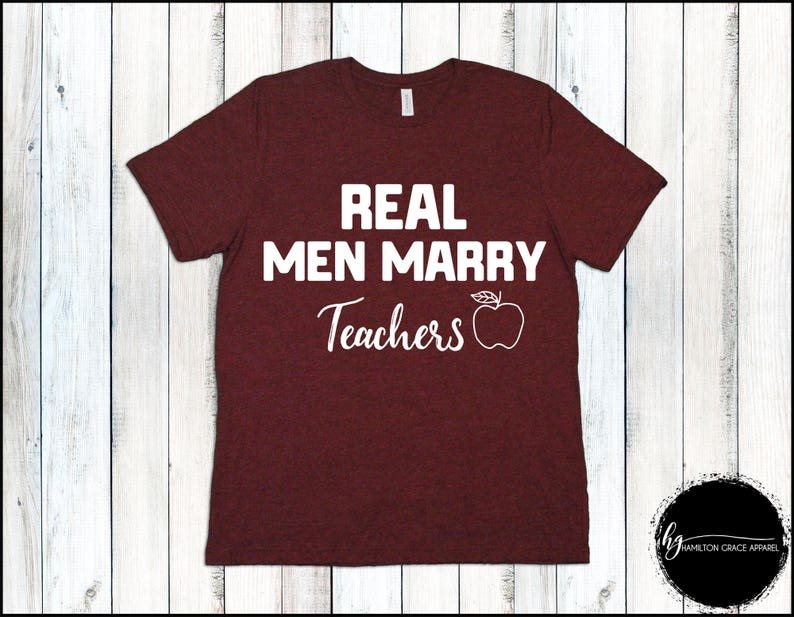 d13fee880 Real Men Marry Teachers Shirt Funny Teachers Shirt Wedding | Etsy