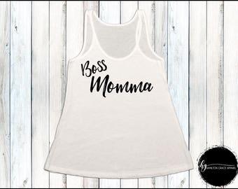 Boss Momma Shirt Mom Shirt Gift for Mom New Mom Shirt New Mommy Shirt Trendy Mama Shirt New Mom Gift Gift for Mom Mom Tank