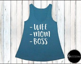 Wife Mom Boss Shirt Mom Shirt Gift for Mom New Mom Shirt New Mommy Shirt Trendy Mama Shirt New Mom Gift Gift for Mom Mom Tank