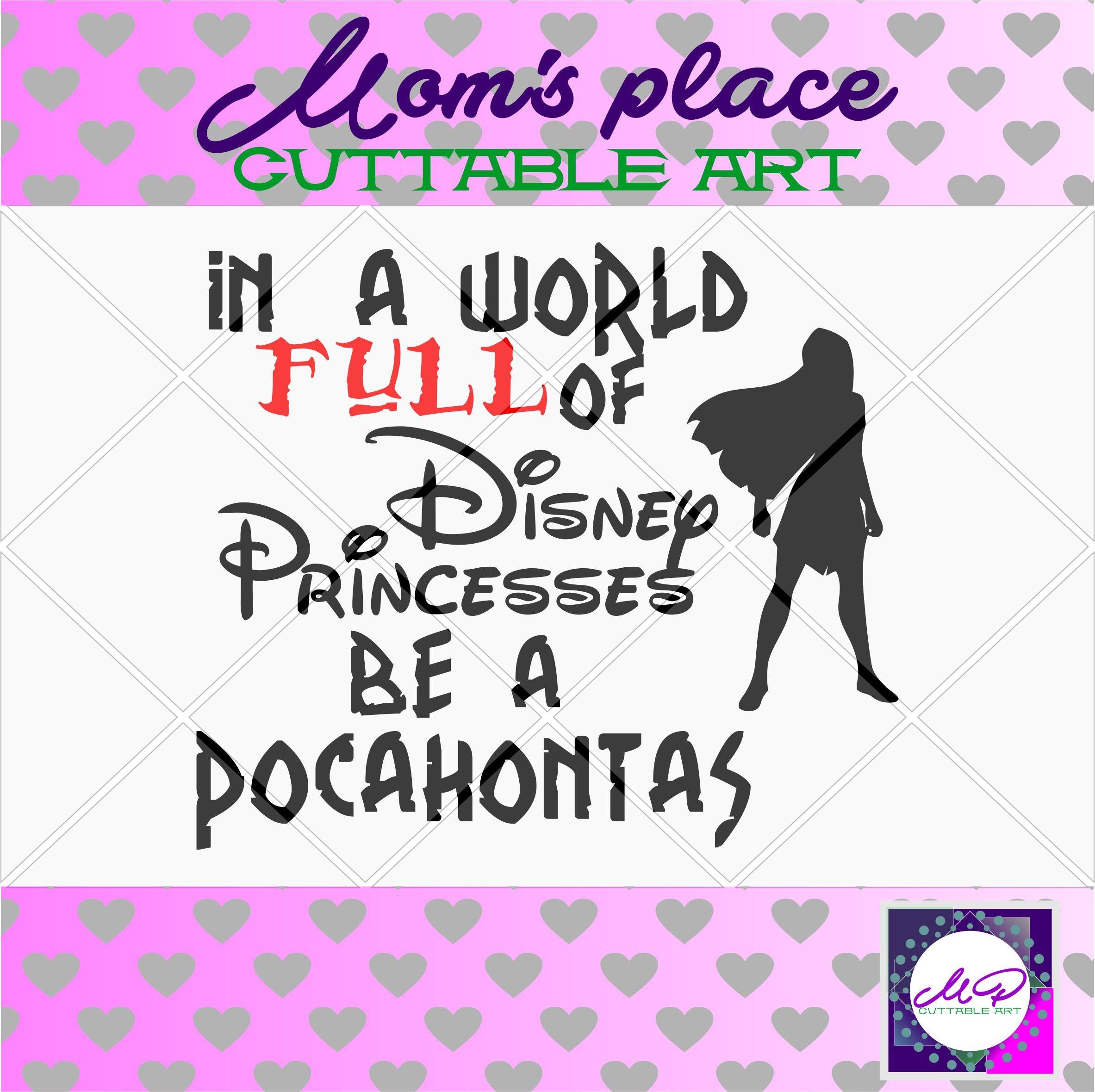 70 0ff Sale Disney Princess Svg Pocahontas Svg Quotes Etsy