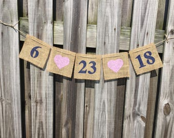 Save the Date - Save the Date Banner - Engagement Photos - Date Banner - Wedding Decor - Photo Prop - Wedding Banner - Wedding Photo Prop