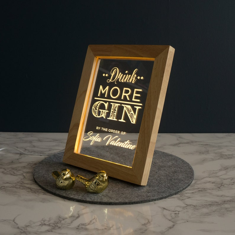 Drink more gin personalised sign. Light up LED frame sign