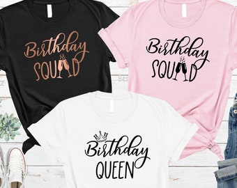 Birthday Shirt Women Queen Squad Shirts Womens Adult