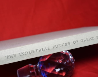 1948 The Industrial Future of Great Britain ,Vintage Antique Book, University of London