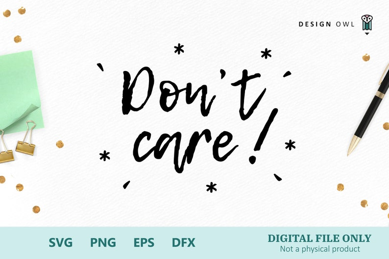 Don/'t care! SVG cutting file