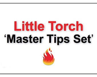 Little Torch Master Tips Set - Propane