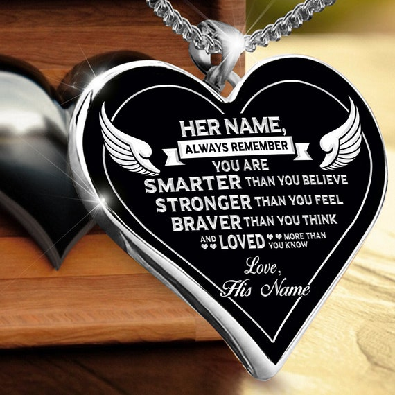 Smarter Than Think Braver Than Believe Love Husband Stronger Than Seem Loved Than Know Wife Valentine Gift Birthday Gift Necklace Name to My Ione Always Remember That I Love You
