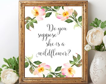 Do You Suppose She is a Wildflower PRINTABLE Nursery Decor Alice in Wonderland Wall Art Baby Girl Room Decor Kids Room Decor Printable Sign