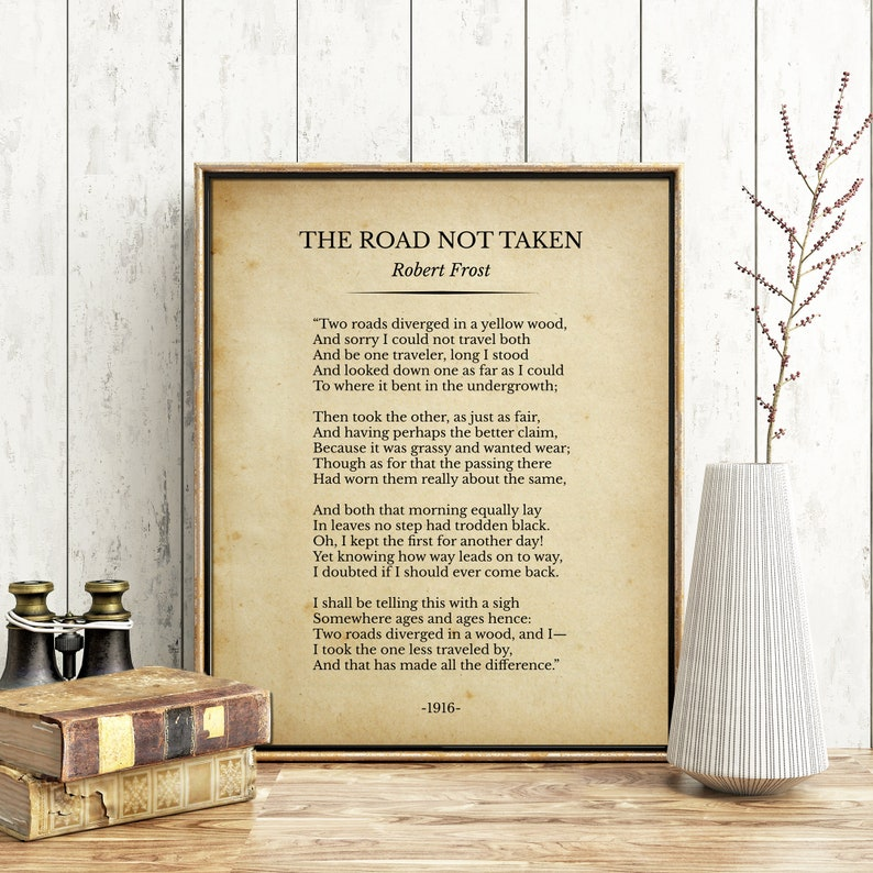 graphic relating to The Road Not Taken Printable named The Street Not Taken Poem Print Decor Robert Frost Inspirational Printable Estimate Poetry Poster Print Poetry Artwork Wall Artwork Decor Literature