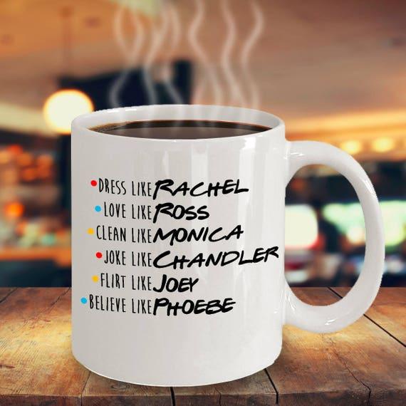 Live like Phoebe Cook like Monica Friends Tv Show Mug Gift Flirt Like Joey Dishwasher,Microwave Safe Mug 11 oz Double-Sided Mug White Ceramic Dress Like Rachel Love like Ross Central Perk Cup