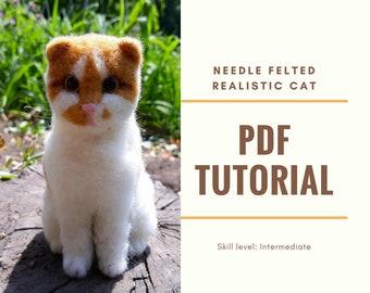 Realistic Cat Needle Felting Tutorial Wool Felted Kitty Pattern Needle Felting Books Custom Pet Toy Pattern Stuffed Cat Tutorial Kitty