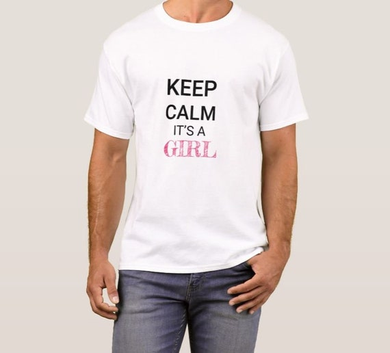 Keep Calm I/'m Pregnant And It/'s A Girl Women T-Shirt Baby Shower gender reveal