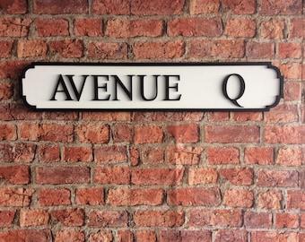 AVENUE Q vintage wooden street road sign