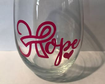 Hope, Breast Cancer Awareness, Wine Glass