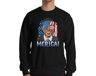 Barack Obama Merica July 4th Sweatshirt