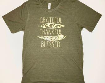 Thanksgiving Tee- Womens Grateful Thankful Blessed T-shirt- Ladies Thanksgiving Shirt- Thanksgiving Grateful Thankful T-shirt